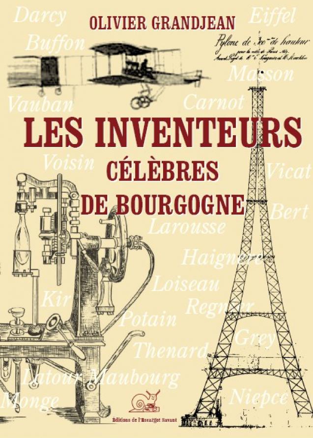 Les inventeurs célèbres de Bourgogne
