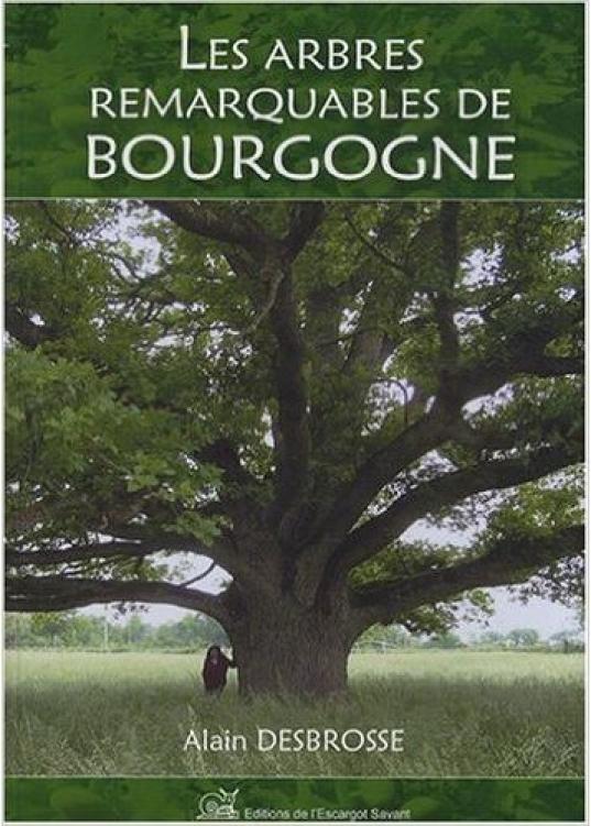 Livre Les Arbres remarquables de Bourgogne
