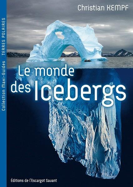 Le monde des icebergs, Maxi-Guide