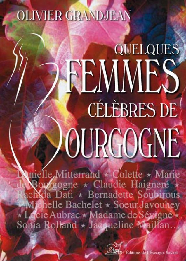 Quelques femmes célèbres de Bourgogne