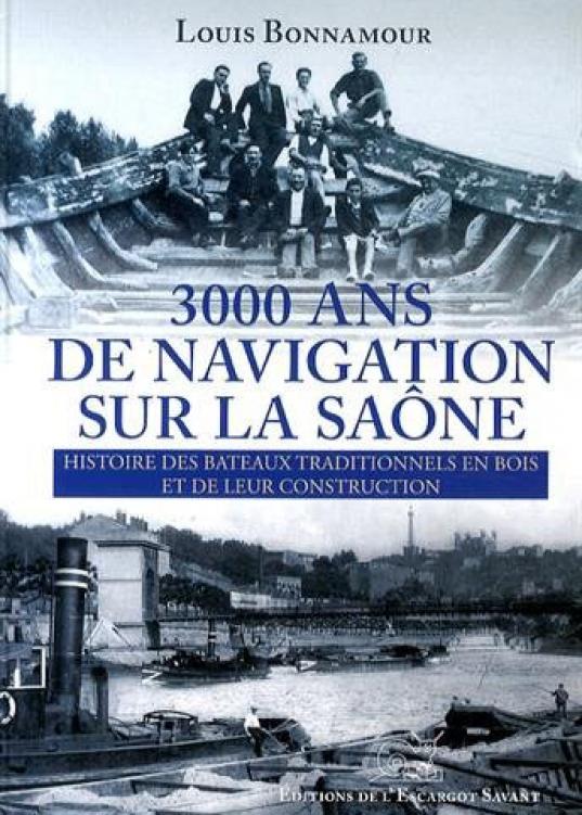 livre 3000 ans de navigation sur la Saone
