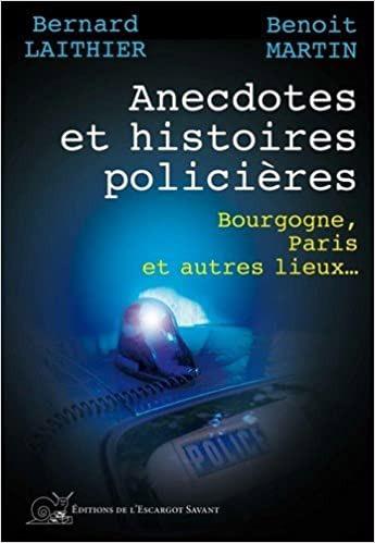 Anecdotes et histoires policières
