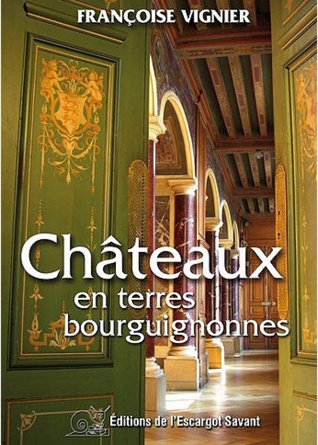 Livre Chateaux en terres bourguignonnes