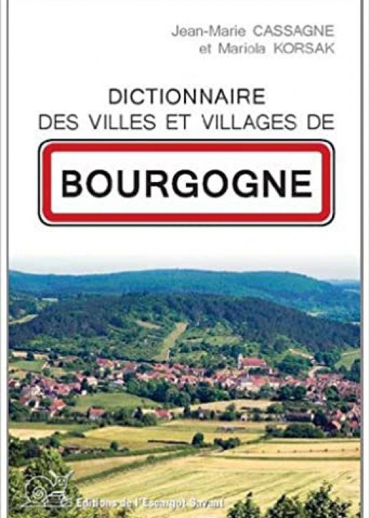 Livre dictionnaire des villes et villages de Bourgogne
