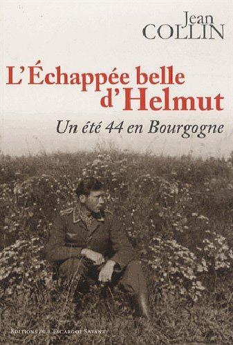 Livre L'échappée belle d'Helmut de Jean Collin