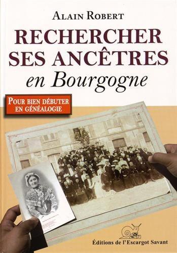 Livre Rechercher ses ancêtres en Bourgogne