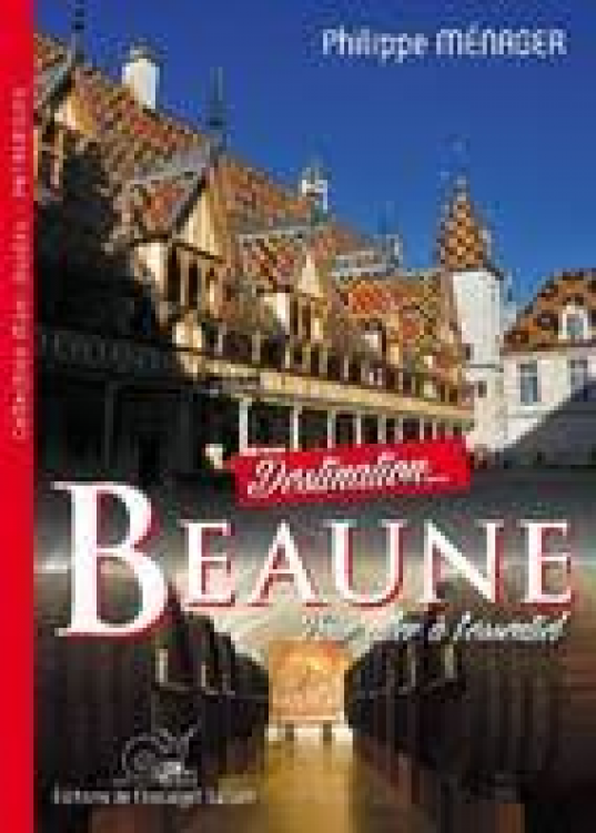 Destination Beaune en Anglais