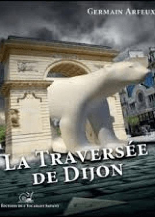 La Traversée de Dijon