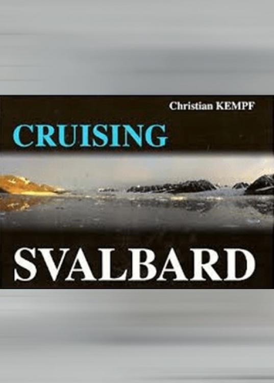 Cruising Svalbard (anglais)