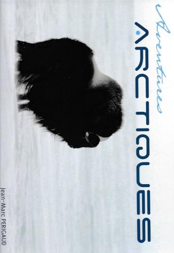 Livre aventures arctiques